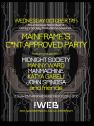 Mainframe's C*NT APPROVED Party