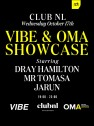 VIBE & OMA Showcase