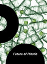 The Future of Plastic Presented by Green Events