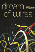 I Dream Of Wires (2014)