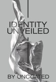 Identity Unveiled by Uncoated at Ace & Tate